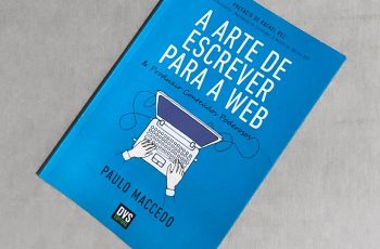 A Arte de Escrever para Web e Produzir Conteúdos Poderosos