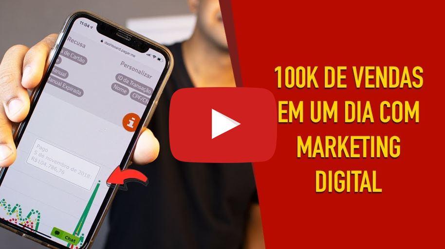 É possível fazer 100K em 1 dia com Marketing Digital? - Passo a passo